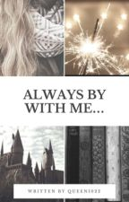 Always by with me... by SmiesznaIdiotka