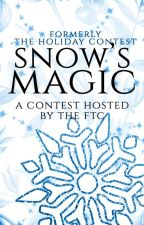 Snow's Magic: A Contest [closed] |formerly the holiday contest| by FairytaleCommunity