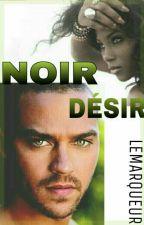 NOIR DESIR by lemarqueur