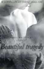 Beautiful Tragedy#1 (SING ME LOVE)↔ by VagueMemory