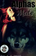 Alphas Mate  || 1 by Angel__of__darknight