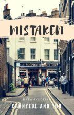 Mistaken [Chanyeol OC] by DreamYeollie
