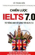 Chiến lược IELTS 7.0 by toaynguyen