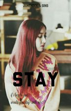 STAY [COMPLETE/SINKOOK] by guwisin