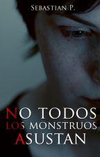 No todos los monstruos asustan [Próximamente] by Hagastian