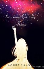 Reaching To The Stars by sparrow_of_the_woods