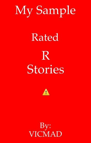 My Sample Rated R Stories