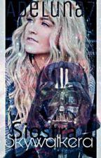Star Wars - Siostra Skywalkera [ZAWIESZONE] by adeluna7