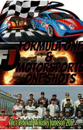 Formula One & Motorsports One Shots by wholockiangirlalice