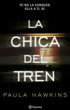 """Frases """"La Chica Del Tren"""" by MeiDittyIdolxX"""