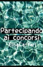 Partecipando ai concorsi by ElisaCaffari