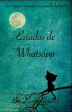 Estados De WhatsApp  by DianaLares2
