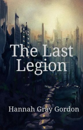 The Last Legion by HannahGordon732