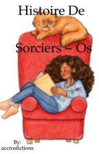 Histoire de Sorciers - Os by accrosfictions