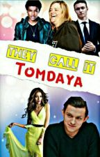 """They call it """"TOMDAYA """" (COMPLETED ) by GeorgeXII"""
