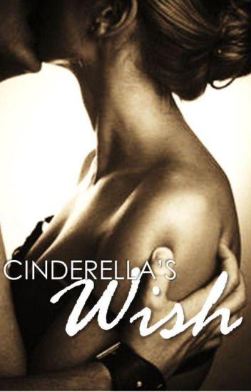 Cinderella's Wish (Cinderella Series Book II) - Mature Romance