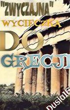 """""""Zwyczajna"""" wycieczka do Grecji by Dusia16"""