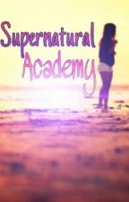 Supernatural Academy by emma2222
