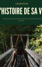 L'histoire de sa vie by Lourasah