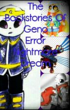 The Backstories Of Geno Error Nightmare Dream by -_Depressed_Night_-