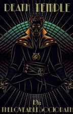 Death Temple {Doctor Strange x Reader} by thelovablesociopath