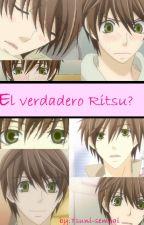 El verdadero Ritsu? by Tsuni-Namida