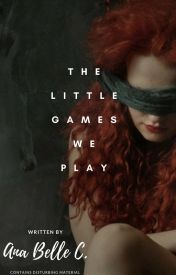 The Little Games We Play by DiamondQueenPM