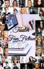 Trailer fanfiction by adorvlou_