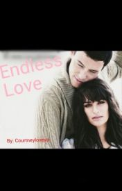 Endless Love by courtneyloveya