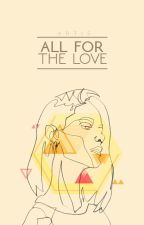 All For The Love | On Hold by secondhands