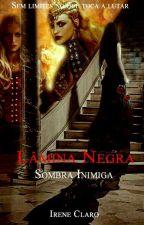Lâmina Negra V.6 - Sombra Inimiga by Ireneeisher