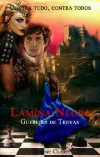 Lâmina Negra V.7 - Guerreira de Trevas by Ireneeisher