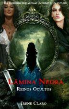 Lâmina Negra V.8 - Reinos Ocultos by Ireneeisher