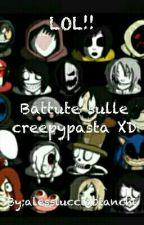 Battute sulle creepypasta XD by alessiucciabianchi