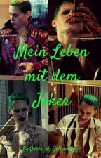 Mein leben mit dem Joker (Feat. Marvel) by Queen_of_GothamCity