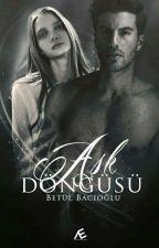 AŞK DÖNGÜSÜ by Acayipikili