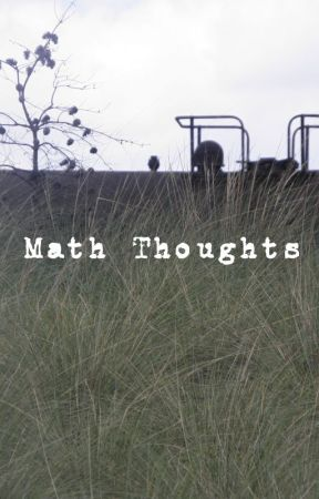 Math Thoughts by camericag