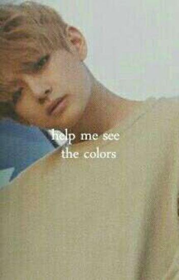 Help Me See The Colors   » Vkook