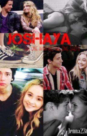Joshaya One Shots by jenna-is-alive