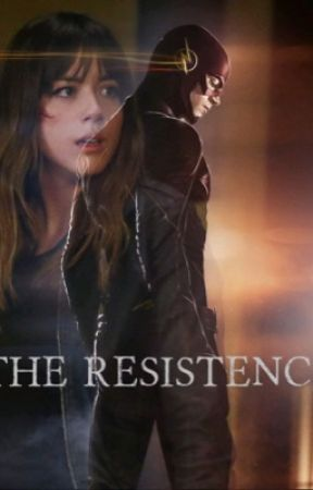 The Resistance-Flash Fanfic by inhuman1245