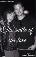 The smile of our love||Christasia|| by AnnaStella022