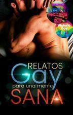 Relatos gay para una mente sana (+18) by JesusEMarquez