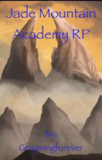 Jade Mountain Academy RP by Graywingforever