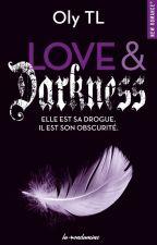 Love & Dakness (Numérique dispo./ Format Poche en Mai) by Oly-TL