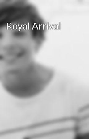 Royal Arrival by loopyforlouis