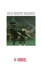 BOY (BEST) FRIEND [COMPLETED] by Qhi_KIKI