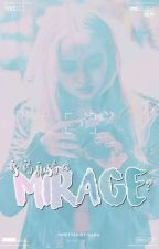 Mirage ➳ Joshaya #wattys2017 by mercystiles