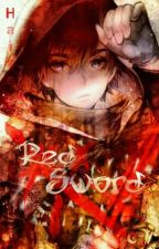 Red Sword - Warrior From The Past by Haise720