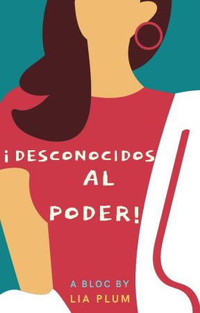 ¡Desconocidos, al poder! by ironicsweet