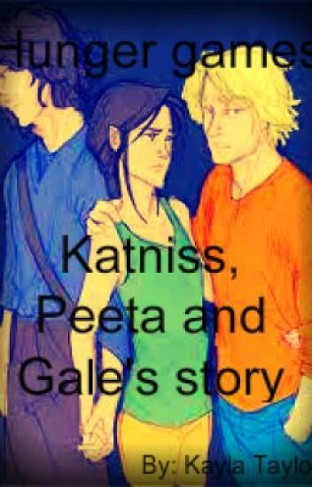 hunger games- Katniss, Peeta and Gale's story
